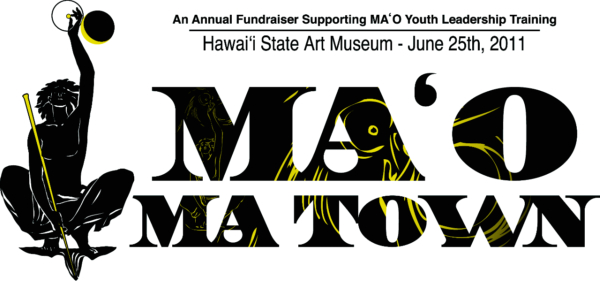 image for the MA'O Ma Town fundraiser
